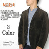 SUGAR CANE FICTION ROMANCE 14oz HEAVY CORDUROY 3-BUTTON JACKET SC13997画像